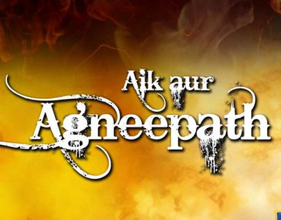 Ek Aur Agneepath