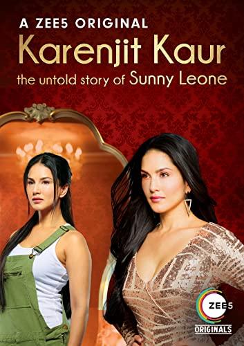 Karenjit Kaur - The Untold Story of Sunny Leone