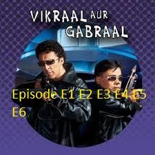 Vikraal Aur Gabraal